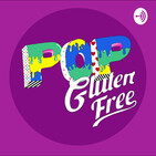 Pop Gluten Free T2 E4: Chromatica y Nuestras peores citas