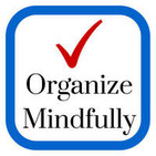 Organize Mindfully | Be inspired to bring organiza
