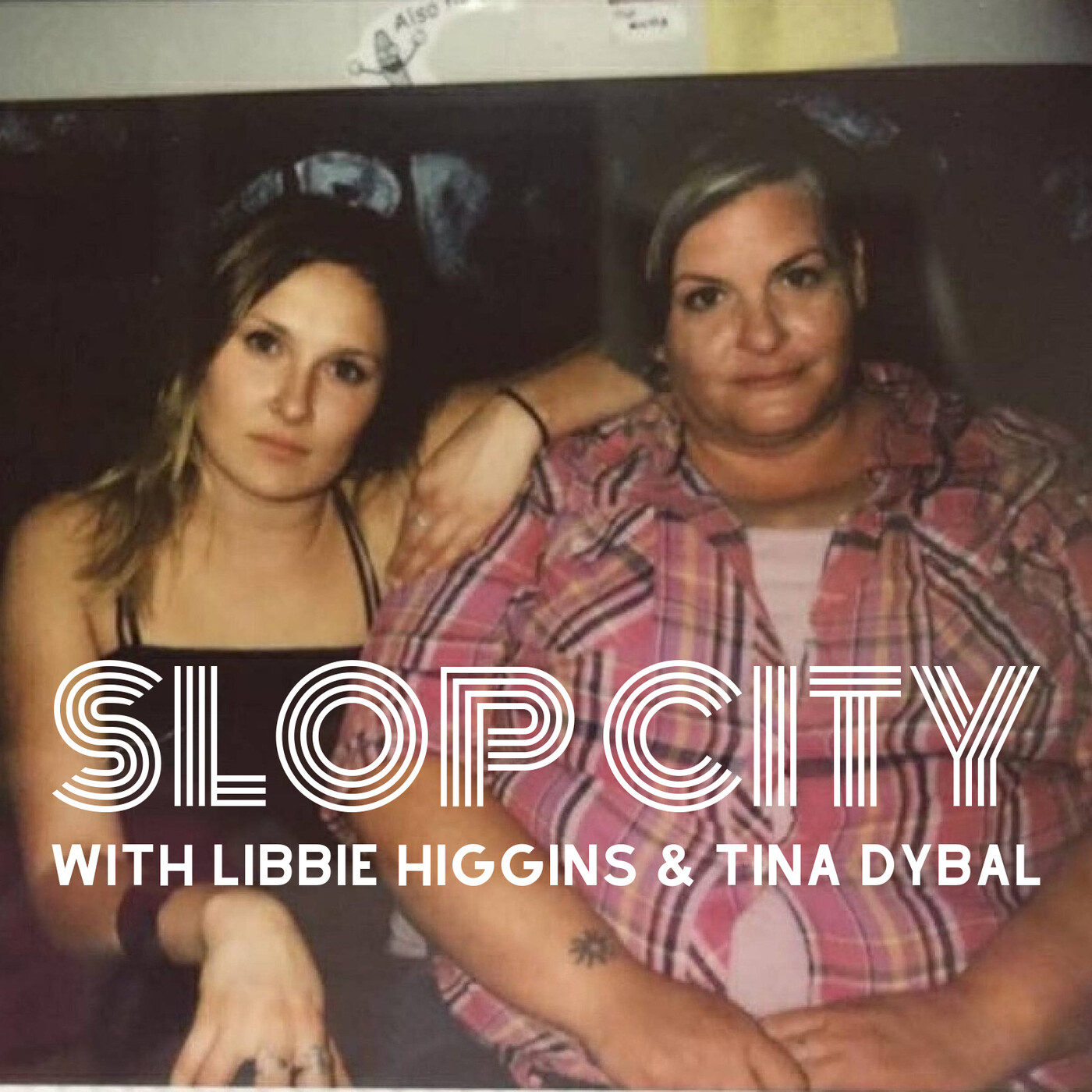 99- Mountain Mist- Slop City with Libbie Higgins and Tina Dybal
