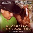 Mi Caballo y mi sombrero Armando Pantoja