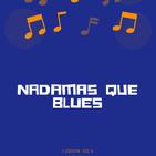Nada Más Que El Blues- 02/09/2019