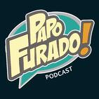 Papo Furado Podcast #52 - It: Capítulo 2