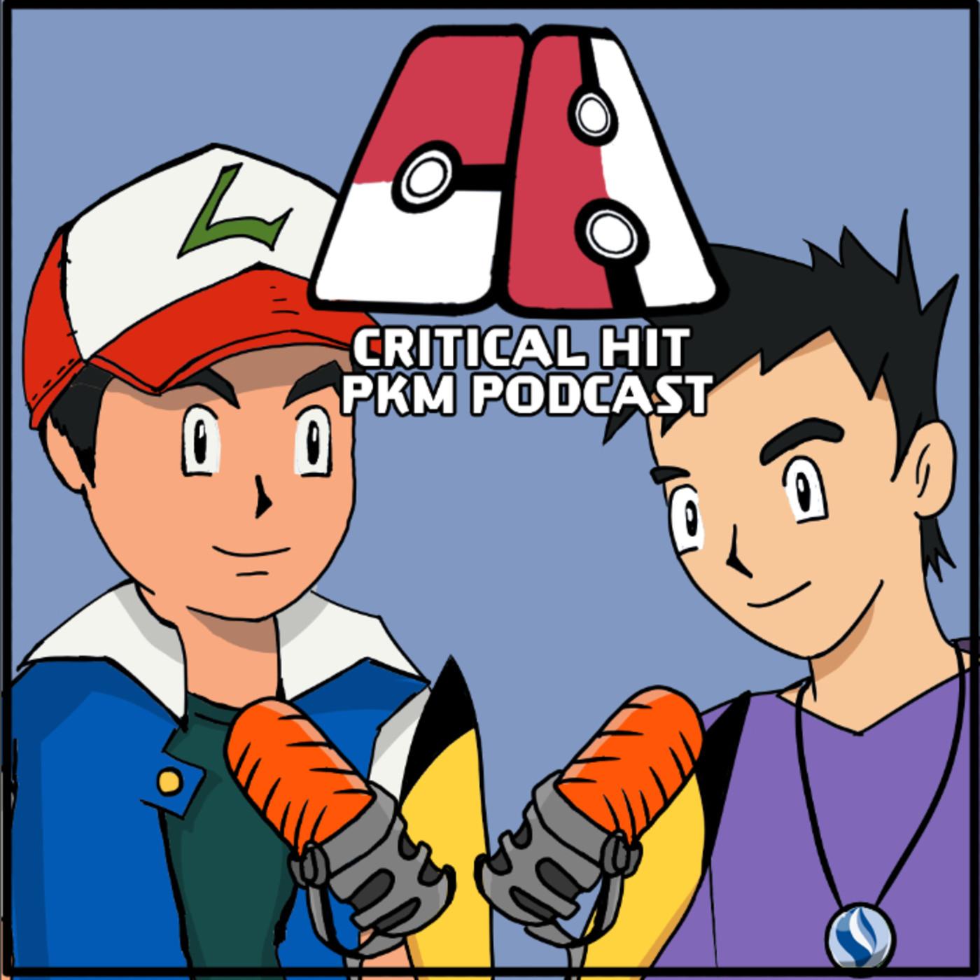 17. Critical Hit Pokemon Podcast. Proximo episodio Cobertura de DLC