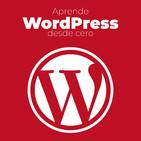 WordPress desde Cero: Aprende todo lo que necesita