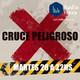 Cruce Peligroso 20-08-2019