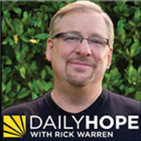 Daily Hope with Rick Warren Podcast