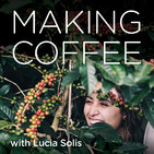 Making Coffee: Ep 3—The Best Cup of Coffee I've Ever Had