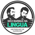 Sem Barbas Na Língua