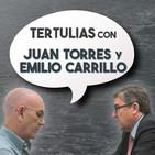 Tertulias con Juan Torres y Emilio Carrillo