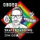 "Episode 025 Jim ""Red Dog"" Muir, Legendary Skateboarder, owner of Dogtown Skateboards and he has a cool name..."