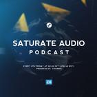 Saturate Audio Podcast 036 - Rafa'EL (03-22-19)