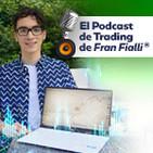 El podcast de trading de Fran Fialli