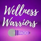 Wellness Warriors Radio