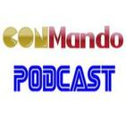 Conmando Podcast 1x03