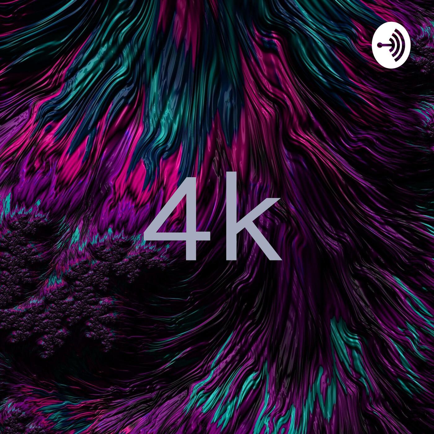 4k (Trailer)