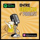 Entre Cerveza Y Podcast