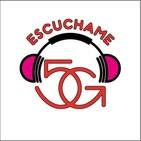 ESCUCHAME 5G