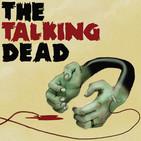 The Talking Dead – A podcast dedicated to the AMC