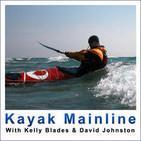 Kayak Mainline: Episode 18