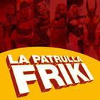 La Patrulla Friki Podcast