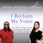 Abuse: Survival Stories presents I Reclaim My Voic