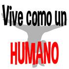 Vive como un Humano