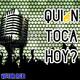 Quién Toca HOY? Ep. 23 | GABRIEL VIDANAUTA