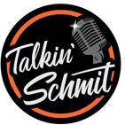 Talkin' Schmit Ep. 47: Chris Haslam