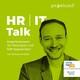 """#16 - Von """"Old Work"""" zu """"New Work"""" - mit HR Transformation (Teil 2/3)"""