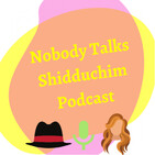 Episode 12: An American Shidduch Story: Worst Dates Ever (w/ Live Call-ins from Listeners)