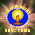 Vô Vi Podcast - Nh?c Thi?n