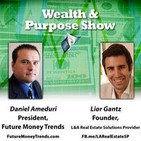 Wealth & Purpose Show 17 - Non Wall Street Investments to Help You Get Rich