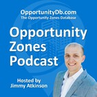 Philanthropic Investment in Opportunity Zones Is Lacking, with John Lettieri (Episode 58)