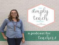 Simply Teach #18: Sarah Forst