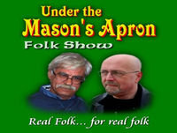 Under The Mason's Apron Folk Show #71 June 2017