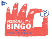 Karl Harpur plays Personality bBingo with Tom Moran