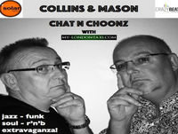 Collins & Mason 16-07-18 Chat n Choonz