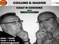 Collins & Mason 19-11-18 Chat n Choonz