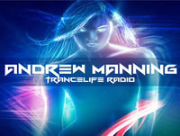 Andrew Manning - TranceLife Radio 091