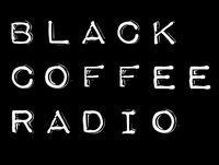 Black Coffee Radio: Episode Seventy-Five