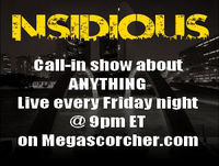 Insidious #49 - TV's Slowly Returning - 01.07.13