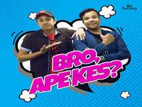 Bro, Ape Kes? : Episode 87 - Dilarang merokok?