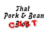 That Pork & Bean Cast #1 March 15th 2015
