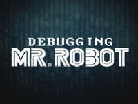 Mr. Robot Recap – ScreenJunkies Debugging Mr. Robo