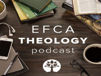 Episode 186: Evangelical Convictions, Chapter 6