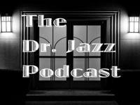 The Dr. Jazz Podcast: NOLA Soul - Part 1 (2018)