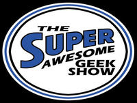 Super Awesome Geek Show Episode 087: 2nd Year Anniversary