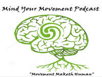 Mind Your Movements Podcast #23 Dave Hedges