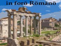 In Foro Romano 35 - De Itinere In Lusitania (pars 1)