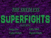 SUPERFIGHTS! 049 - The Kumite - Round 13